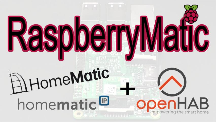 Raspberry Matic installieren & mit OpenHAB 2 verknüpfen