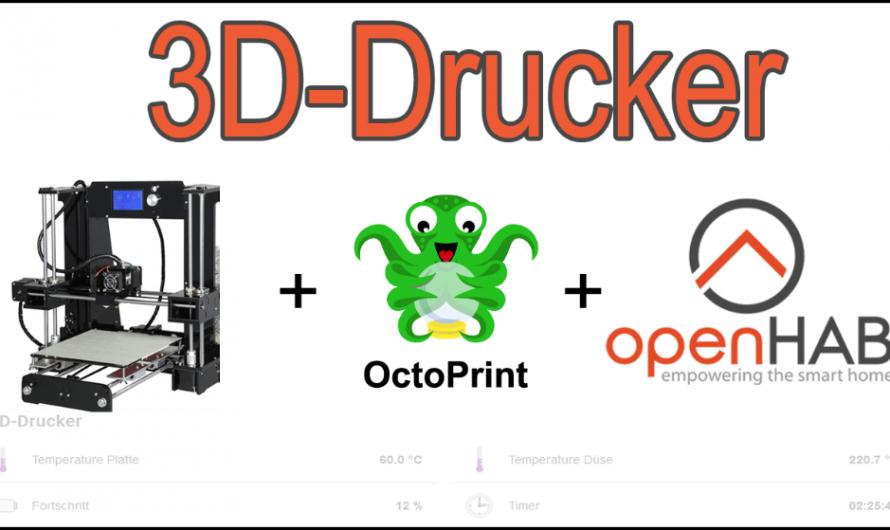 OctoPrint – 3D Drucker mit dem Raspberry Pi steuern