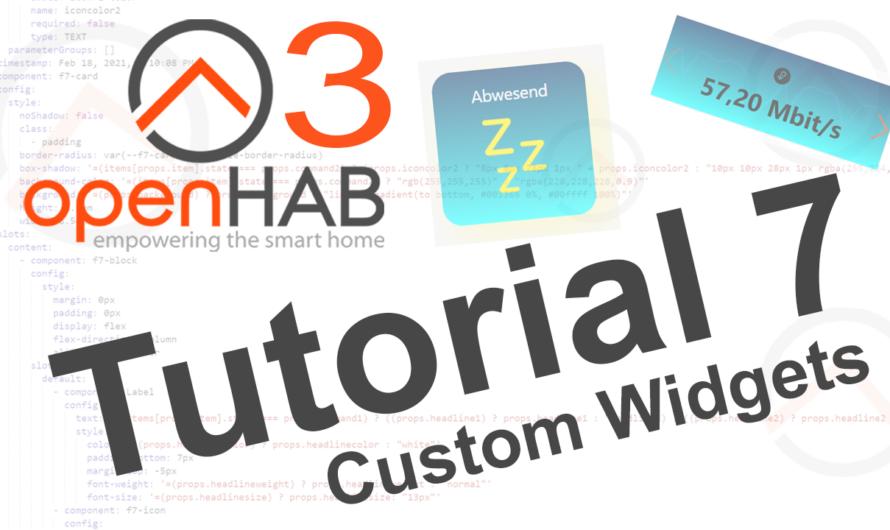 openHAB 3 Tutorial 7 – Custom Widgets