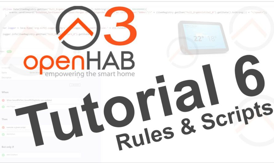 openHAB 3 Tutorial 6 – Rules&Script –