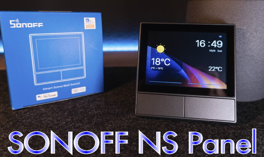 Sonoff NSPanel Unboxing & Test